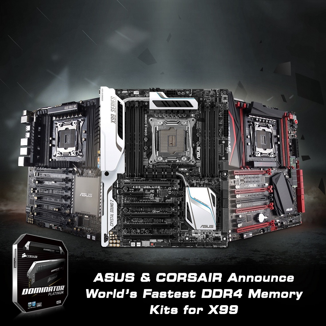 ASUS & CORSAIR Announce World's Fastest DDR4 Memory Kit for X99